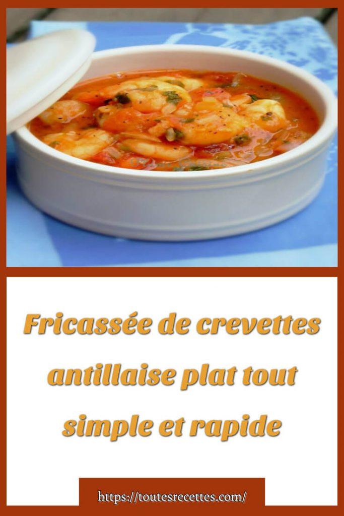 Comment préparer la Fricassée de crevettes antillaise