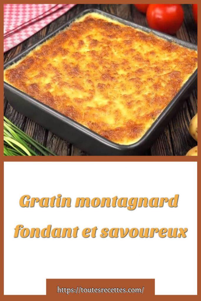 Comment préparer le Gratin montagnard fondant et savoureux