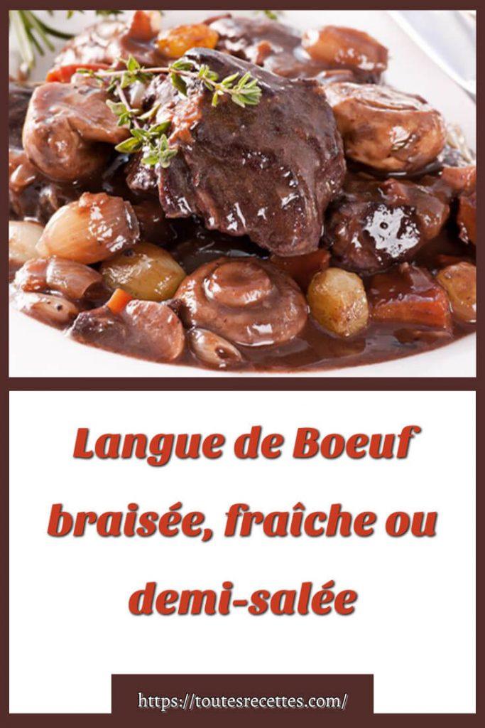 Comment préparer la Langue de Boeuf braisée, fraîche ou demi-salée