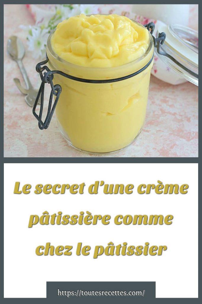 Comment préparer La crème pâtissière comme chez le pâtissier