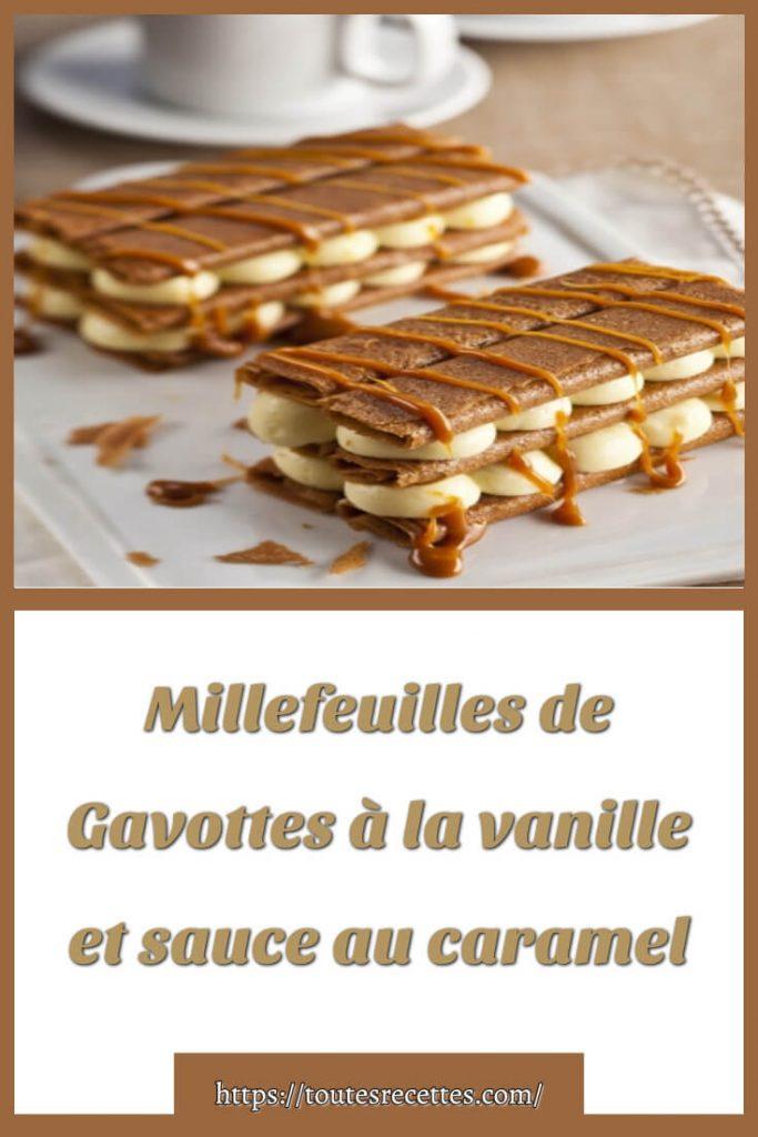 Comment préparer le Millefeuilles de Gavottes à la vanille et sauce au caramel