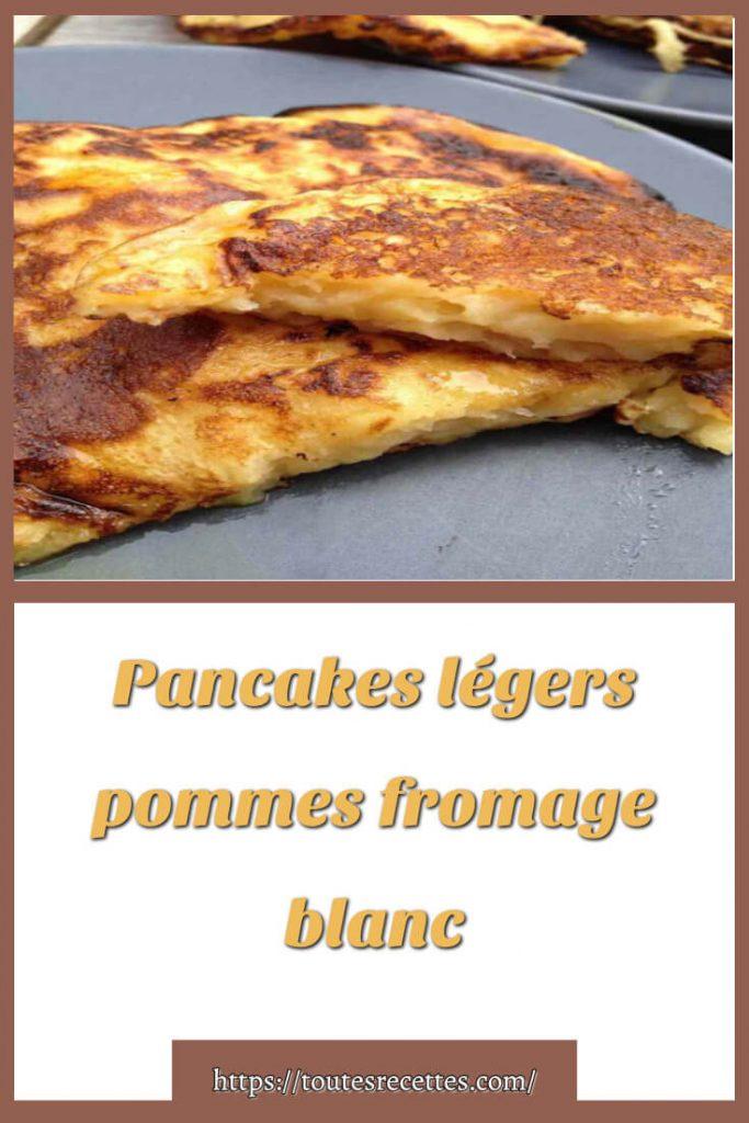 Comment préparer les Pancakes légers pommes fromage blanc