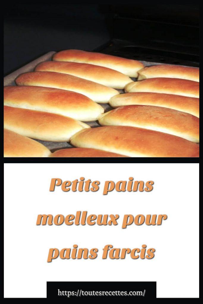 Comment préparer les Petits pains moelleux pour pains farcis
