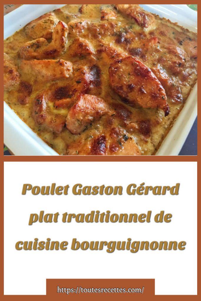 Comment préparer le Poulet Gaston Gérard plat traditionnel de cuisine bourguignonne