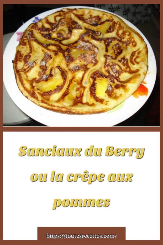 Comment préparer le Sanciaux du Berry ou la crêpe aux pommes