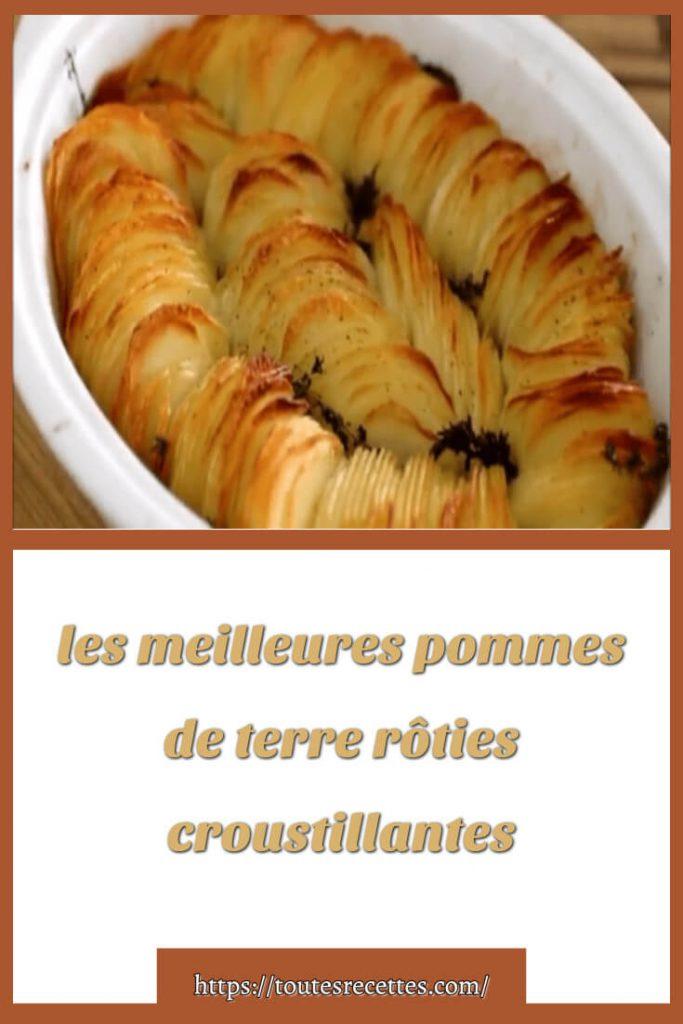 Comment préparer les Pommes de terre rôties croustillantes