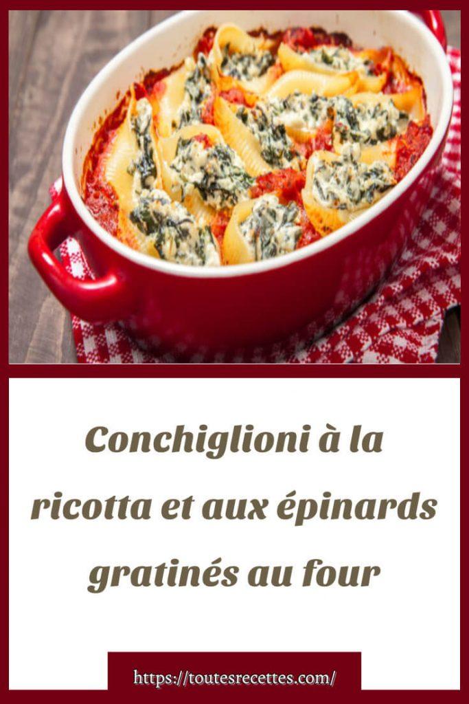 Comment préparer le Conchiglioni à la ricotta et aux épinards gratinés au four