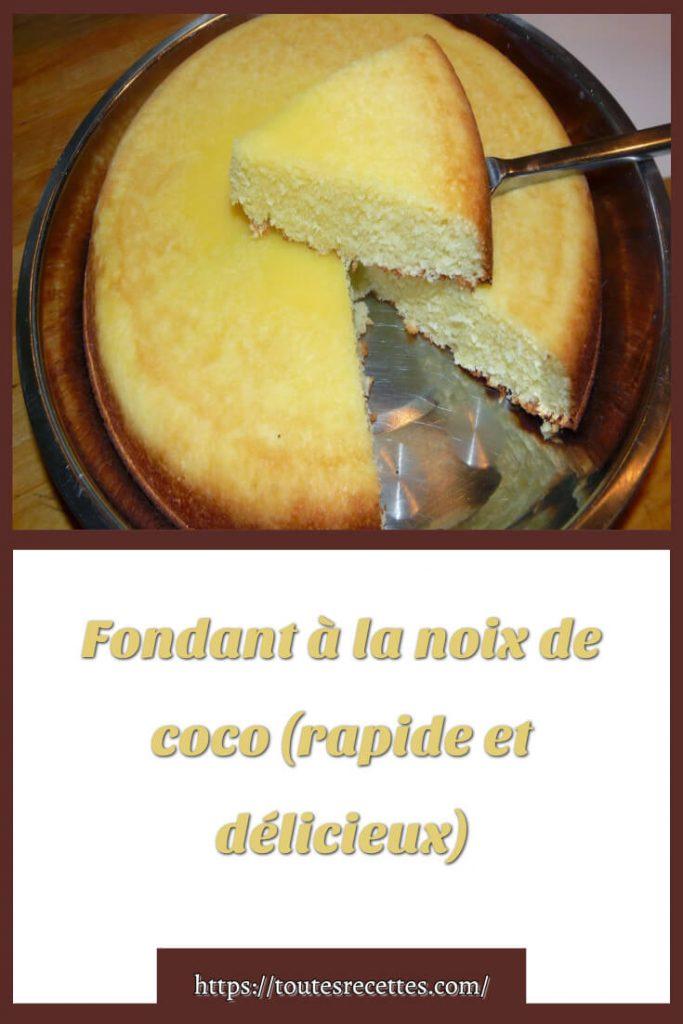 Comment préparer le Fondant à la noix de coco (rapide et délicieux)