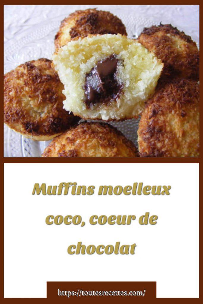 Comment préparer les Muffins à la noix de coco cœur de chocolat moelleux