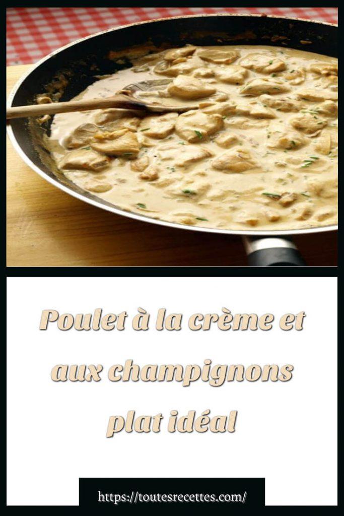 Comment préparer le Poulet à la crème et aux champignons