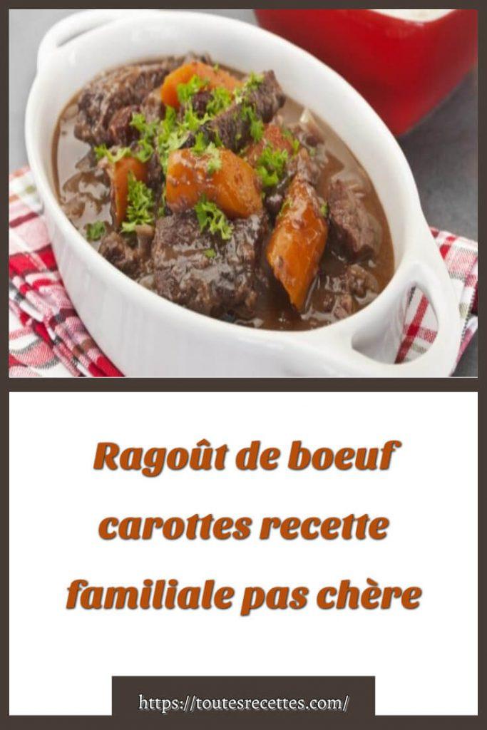 Comment préparer le Ragoût de boeuf carottes