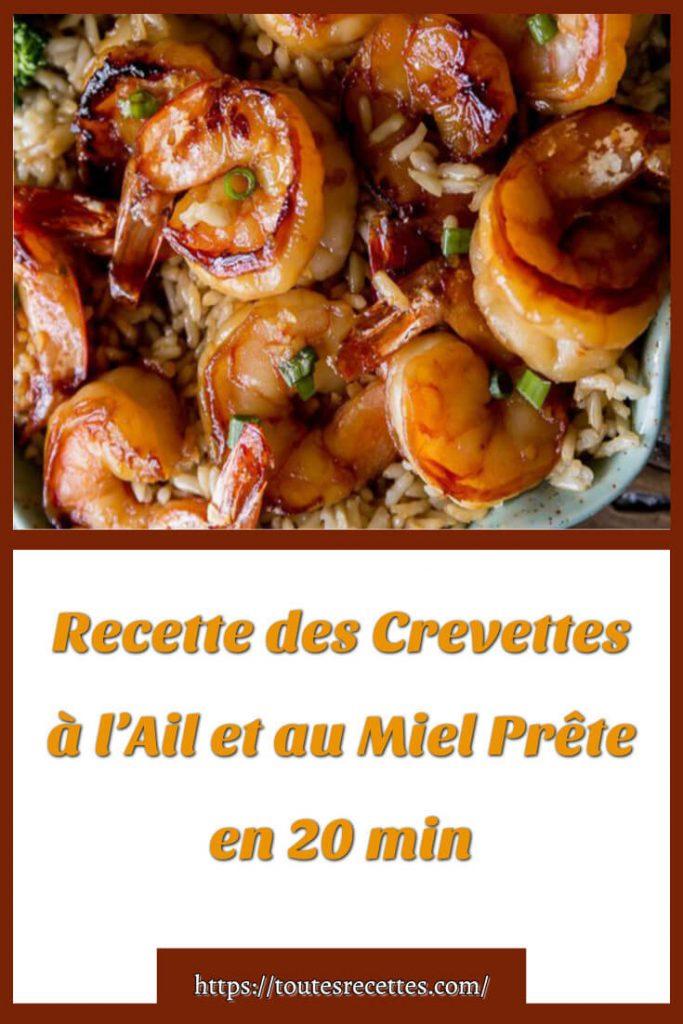 Comment préparer les Crevettes à l'Ail et au Miel Prêtes en 20 minutes