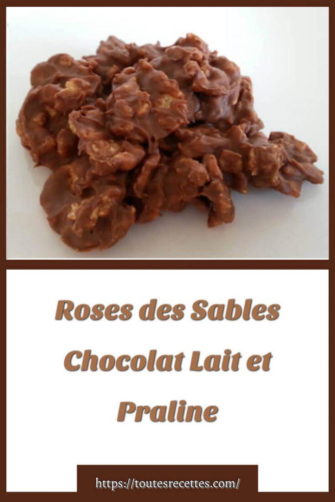 Comment préparer les Roses des Sables Chocolat Lait et Praline