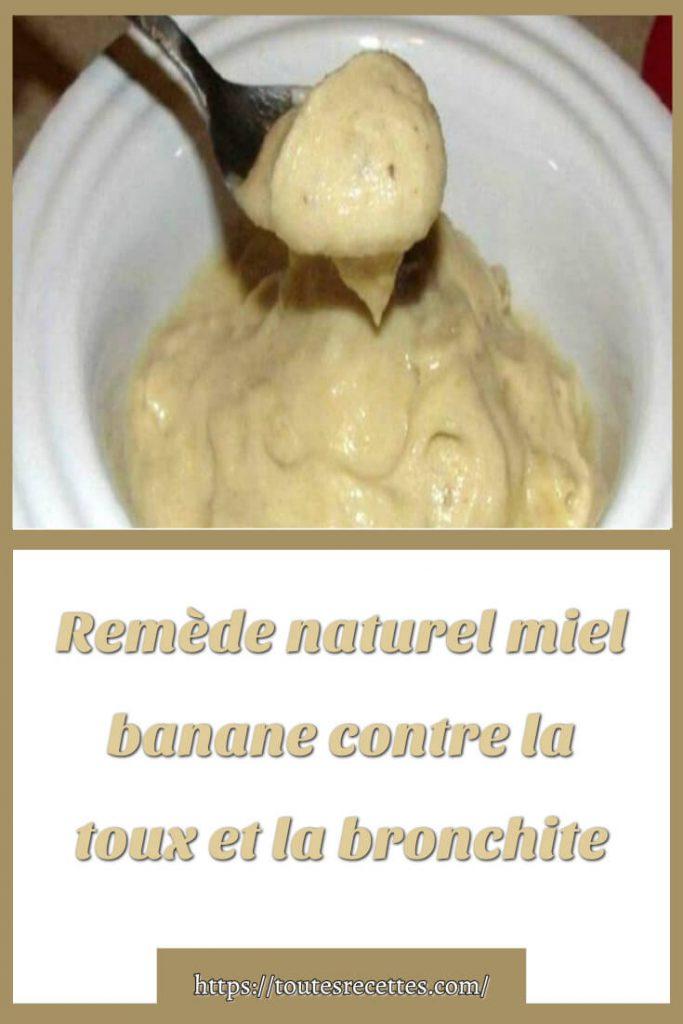 Comment préparer le Remède naturel miel banane contre la toux et la bronchite