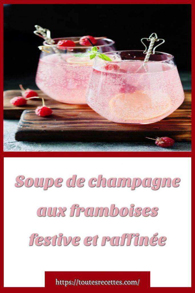 Comment préparer la Soupe de champagne aux framboises