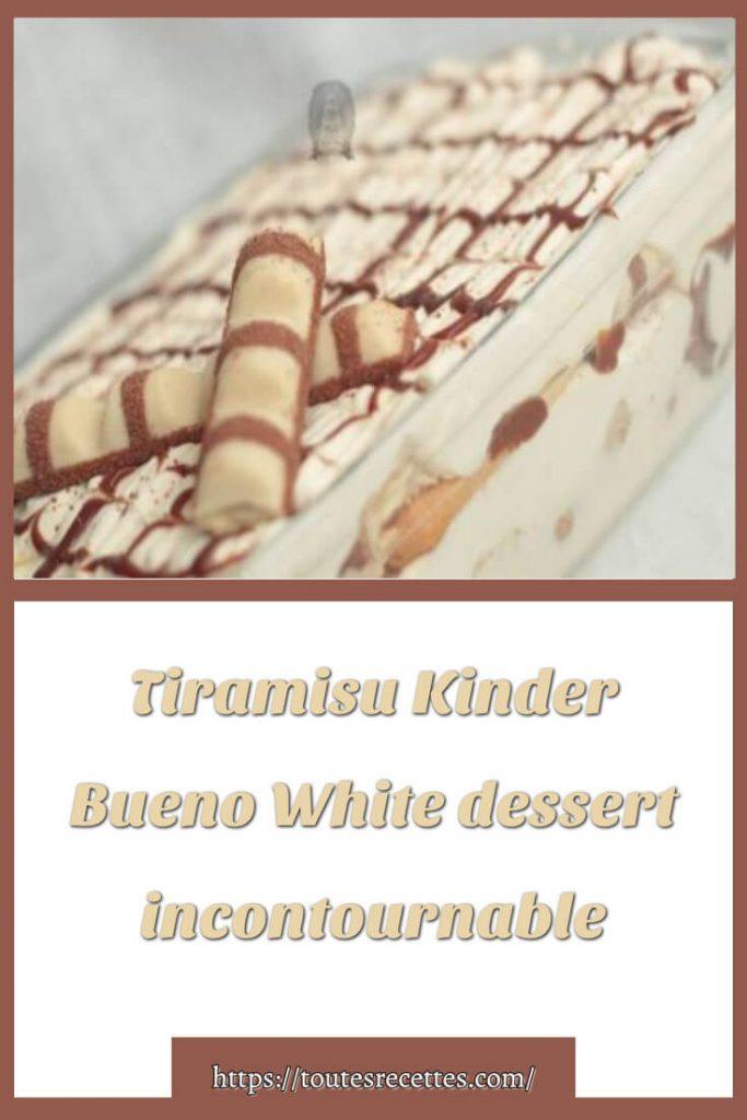 Comment préparer le Tiramisu Kinder Bueno White
