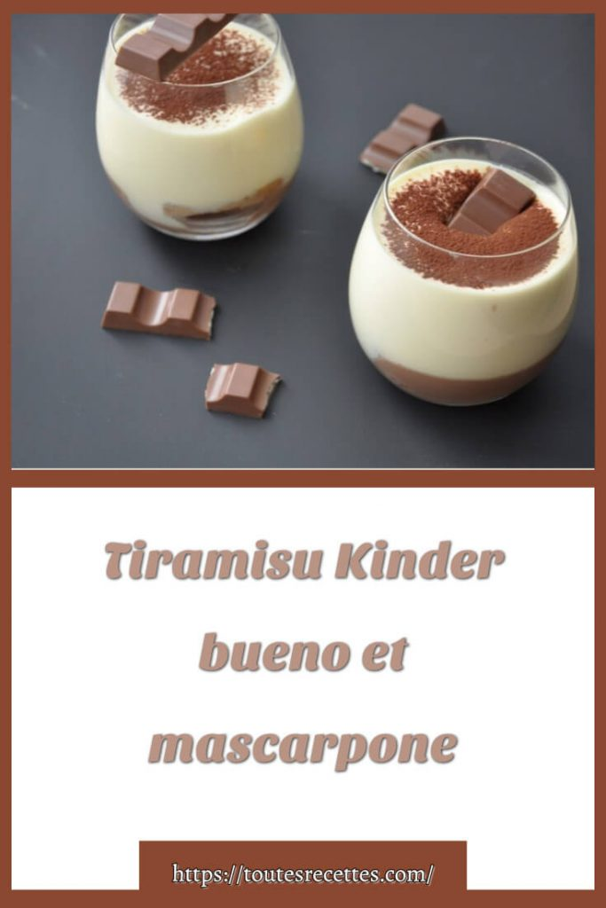 Comment préparer Tiramisu Kinder bueno et mascarpone en verrines