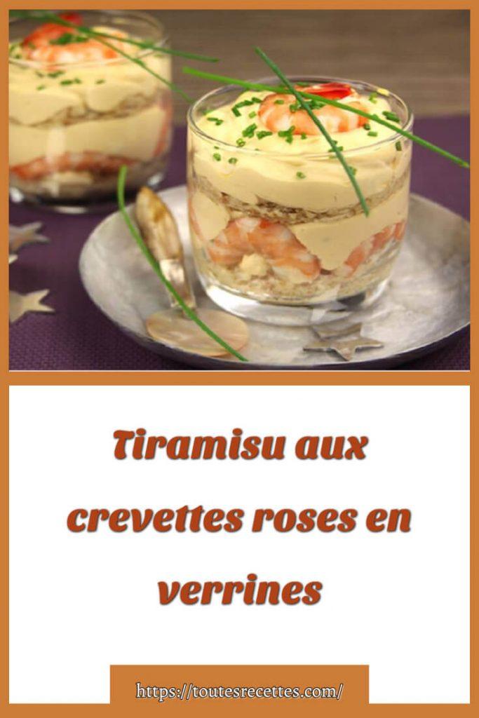 Comment préparer le Tiramisu aux crevettes roses en verrines