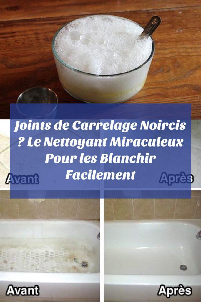 Nettoyant Miraculeux Pour Blanchir les Joints de Carrelage Noircis