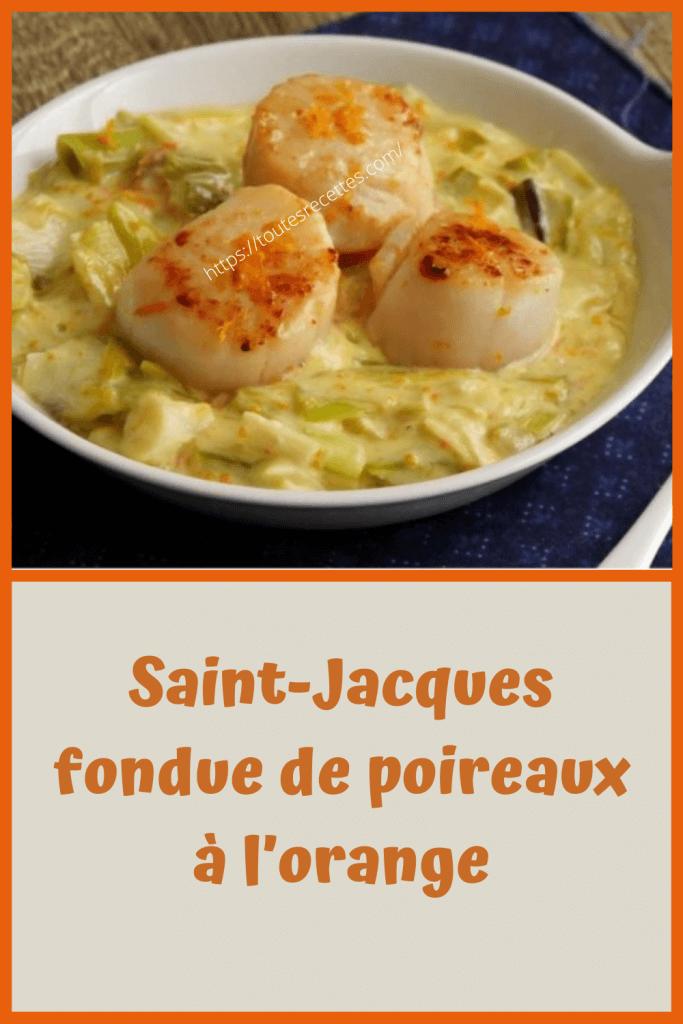 Comment préparer Saint-Jacques fondue de poireaux à l'orange
