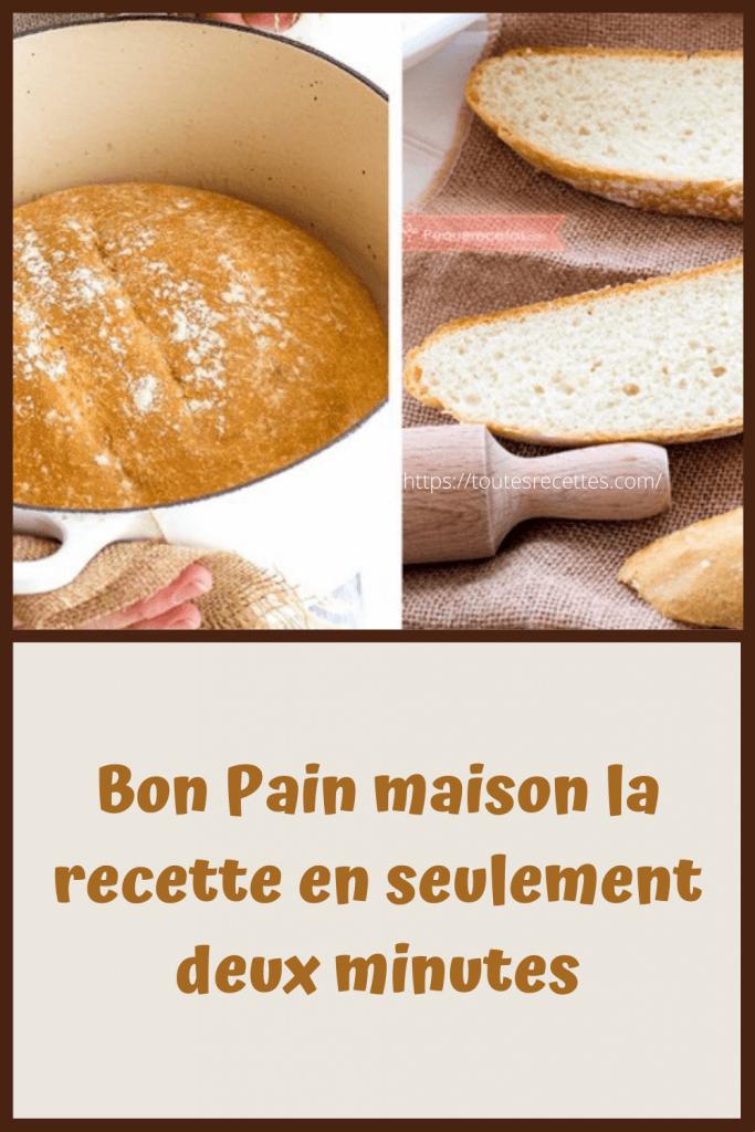 Comment préparer du Bon Pain maison la recette en seulement deux minutes