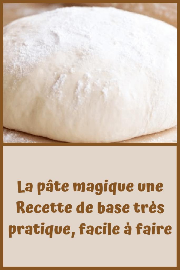 La pâte magique une Recette de base