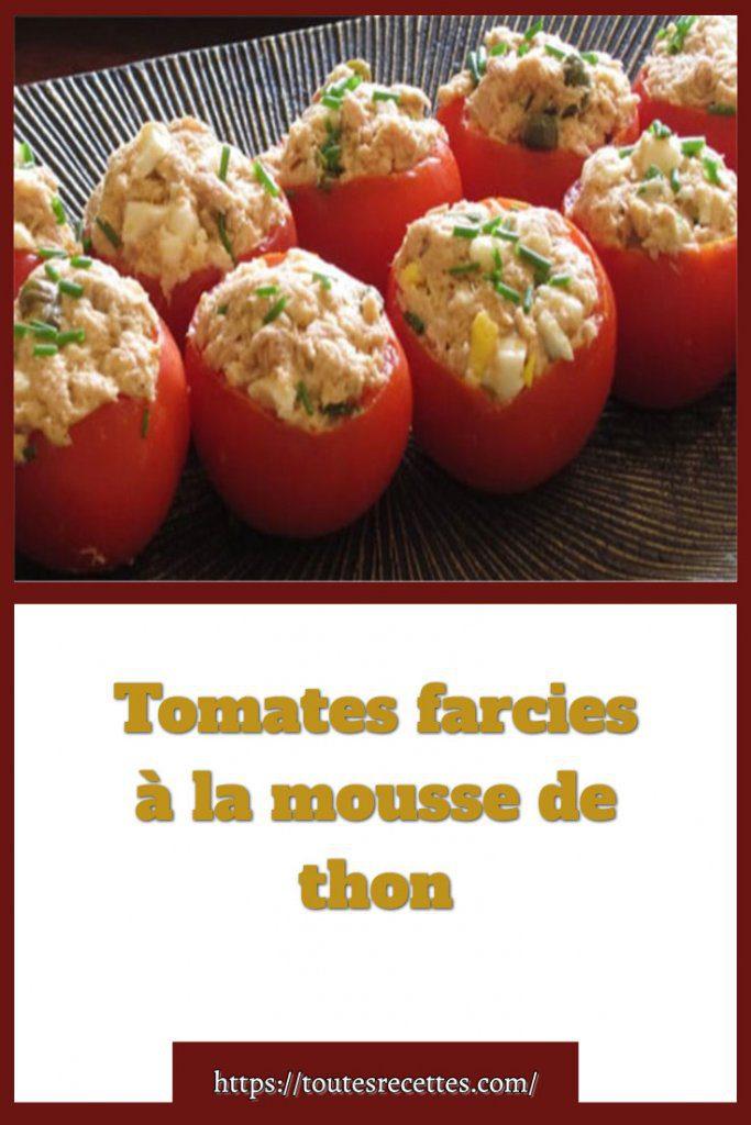 Comment préparer des Tomates farcies à la mousse de thon