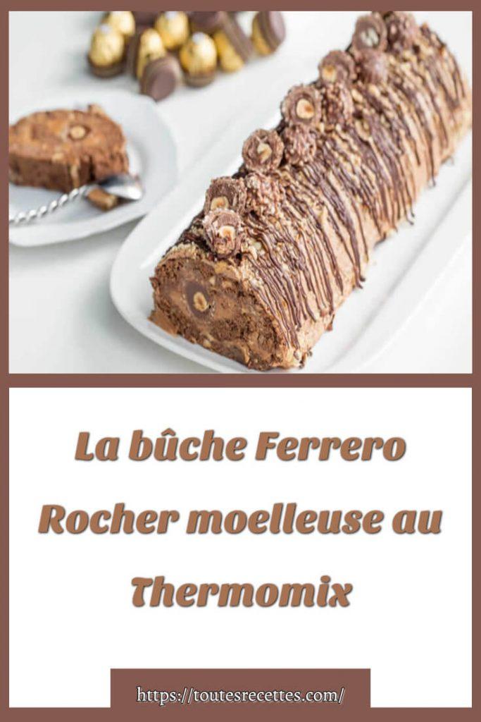 Comment préparer La bûche Ferrero Rocher moelleuse au Thermomix