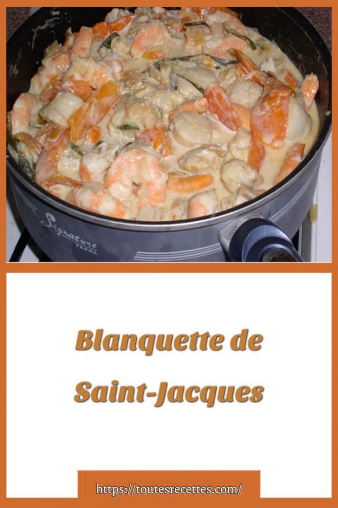Comment préparer la Blanquette de Saint-Jacques