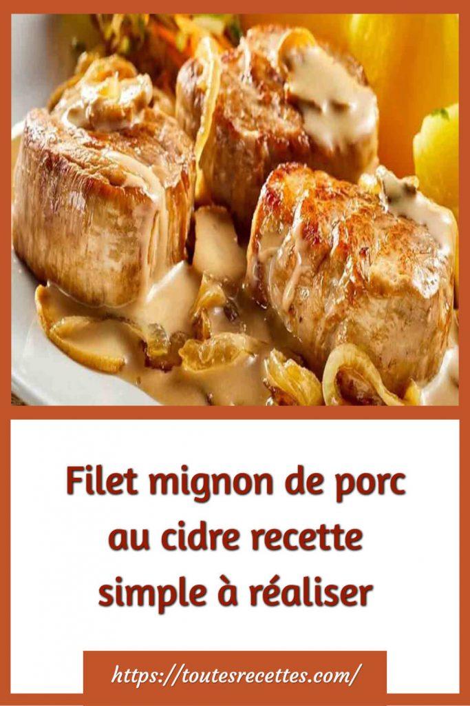 Comment préparer le Filet mignon de porc au cidre
