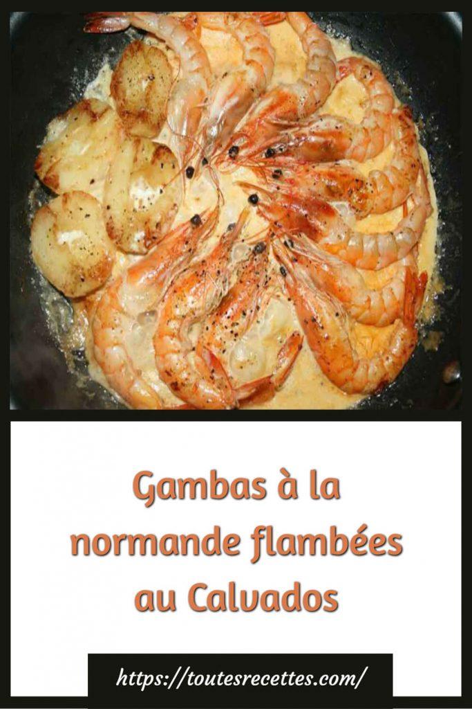 Comment préparer les Gambas à la normande flambées au Calvados