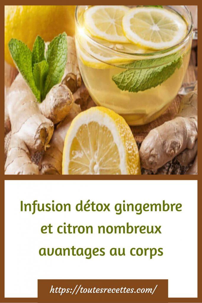 Infusion détox gingembre et citron recette
